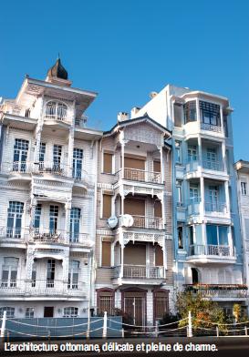 L'architecture ottomane, délicate et pleine de charme.